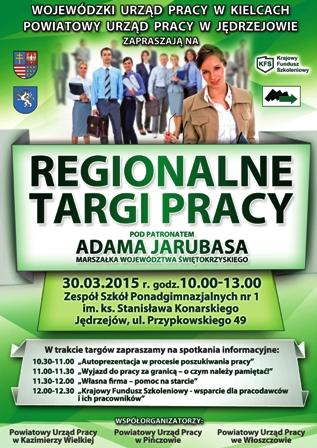 Regionalne Targi Pracy pod patronatem Marszałka Województwa Świętokrzyskiego Adama Jarubasa.